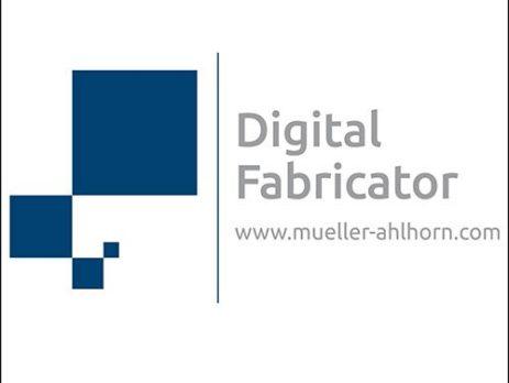 Digital-Fabricator - Dr. Dietrich Müller GmbH